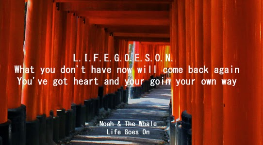 Life goes on quote